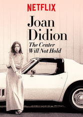 Joan Didion: The Center Will Not Hold Netflix BR (Brazil)