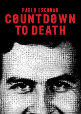 Countdown to Death: Pablo Escobar Netflix BR (Brazil)