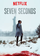 Seven Seconds Netflix ES (España)