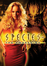 Species IV: The Awakening