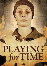 Playing for Time Netflix AR (Argentina)