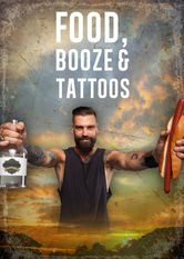 Food, Booze and Tattoos Netflix AR (Argentina)